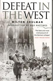 Defeat in the West by Milton Shulman