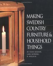 Cover of: Making Swedish country furniture and household things | Hans Keijser