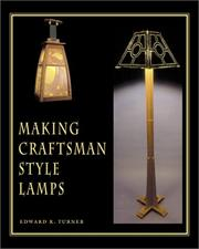 Making craftsman-style lamps by Edward R. Turner