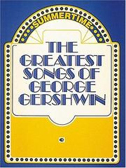 Cover of: The Greatest Songs Of George Gershwin
