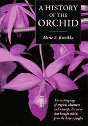 Cover of: A history of the orchid | Merle A. Reinikka
