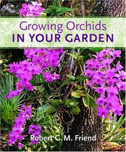 Cover of: Growing Orchids in Your Garden | Robert G. M. Friend
