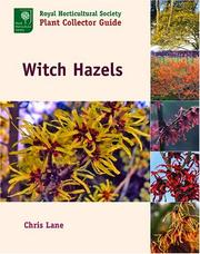 Cover of: Witch Hazels (Royal Horticultural Society Plant Collector Guide) | Christopher Lane