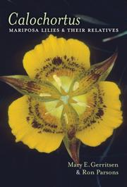 Calochortus by Mary E. Gerritsen, Ron Parsons