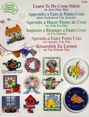 Cover of: Learn to do Cross Stitch in Just One Day (in six languages)