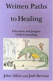 Cover of: Written paths to healing | John A. B. Allan