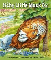 Itchy Little Musk Ox by Tricia Brown