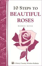 Cover of: 10 Steps to Beautiful Roses