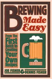 Cover of: Brewing made easy | Fisher, Joe
