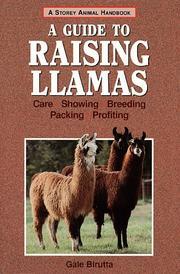 Cover of: A guide to raising llamas