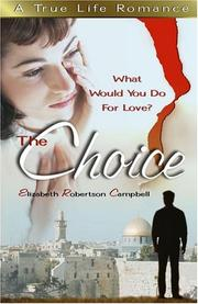 Cover of: The Choice | Elizabeth Campbell