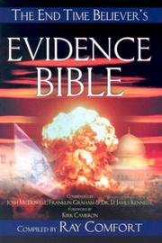 Cover of: The Evidence Bible: Irrefutable Evidence for the Thinking Mind