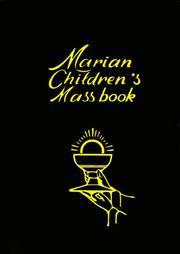 Marian Children's Mass Book by Mary Theola