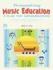 Cover of: Personalizing music education | Joan Z. Fyfe
