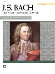 Cover of: J. S. Bach - The Well-Tempered Clavier (J. S. Bach)