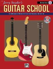 Cover of: Jerry Snyder's Guitar School Method Book 1