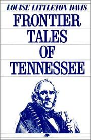 Cover of: Frontier Tales of Tennessee | Louise Littleton Davis
