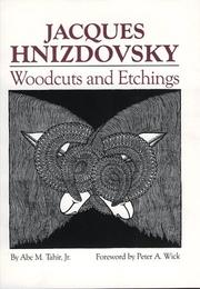 Cover of: Jacques Hnizdovsky woodcuts and etchings | Jacques Hnizdovsky