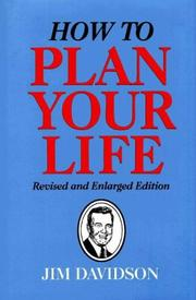Cover of: How to plan your life | Jim Davidson