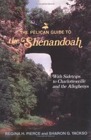 Cover of: The Pelican Guide to the Shenendoah | Regina Pierce