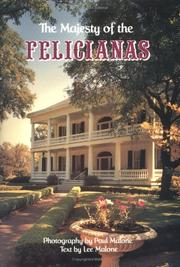 Cover of: The majesty of the Felicianas
