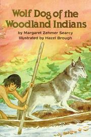 Cover of: Wolf dog of the Woodland Indians