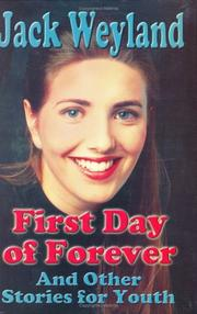 Cover of: First day of forever, and other stories for LDS youth