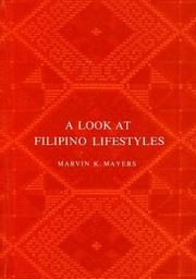 Cover of: A look at Filipino lifestyles
