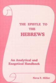 Cover of: The Epistle to the Hebrews | Neva F Miller
