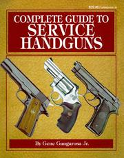 Cover of: Complete guide to service handguns