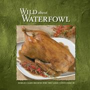 Cover of: Wild About Waterfowl | Stoeger Publishing
