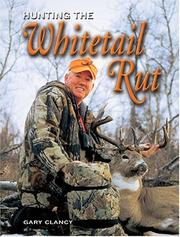 Cover of: Hunting The Whitetail Rut