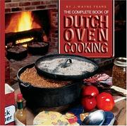 Cover of: The Complete Book Of Dutch Oven Cooking
