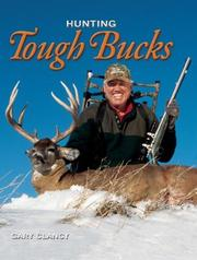 Cover of: Hunting Tough Bucks
