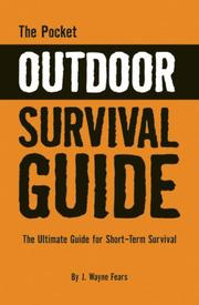 Cover of: The Pocket Outdoor Survival Guide: The Ultimate Guide for Short-Term Survival