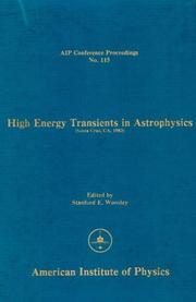Cover of: High energy transients in astrophysics (Santa Cruz, CA, 1983) |