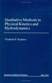 Cover of: Qualitative Methods in Physical Kinetics and Hydrodynamics (Aip Translation) | Vladimir P. Krainov