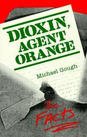 Dioxin, agent orange by Michael Gough