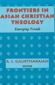 Cover of: Frontiers in Asian Christian theology |