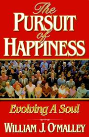 Cover of: Pursuit of Happiness: evolving a soul