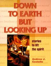 Cover of: Down to earth but looking up