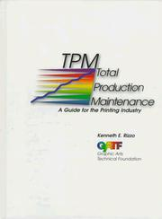 Cover of: Total production maintenance | Kenneth E. Rizzo
