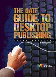 Cover of: The GATF guide to desktop publishing