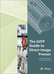 Cover of: GATF Guide to Direct-Image Presses | Richard M. Adams
