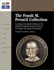 Cover of: The Frank M. Preucil collection | Graphic Arts Technical Foundation.