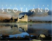 Cover of: Spectacular Scotland (Spectacular) | James Gracie