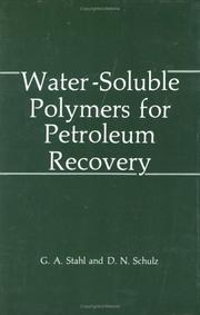 Cover of: Water-soluble polymers for petroleum recovery