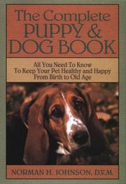 Cover of: Complete Puppy and Dog Book | Norman Henry Johnson