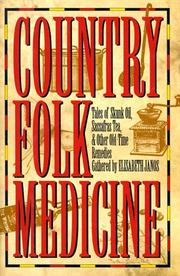 Cover of: Country Folk Medicine | Elisabeth Janos