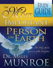 Cover of: The Most Important Person on Earth: The Holy Spirit Governor of the Kingdom